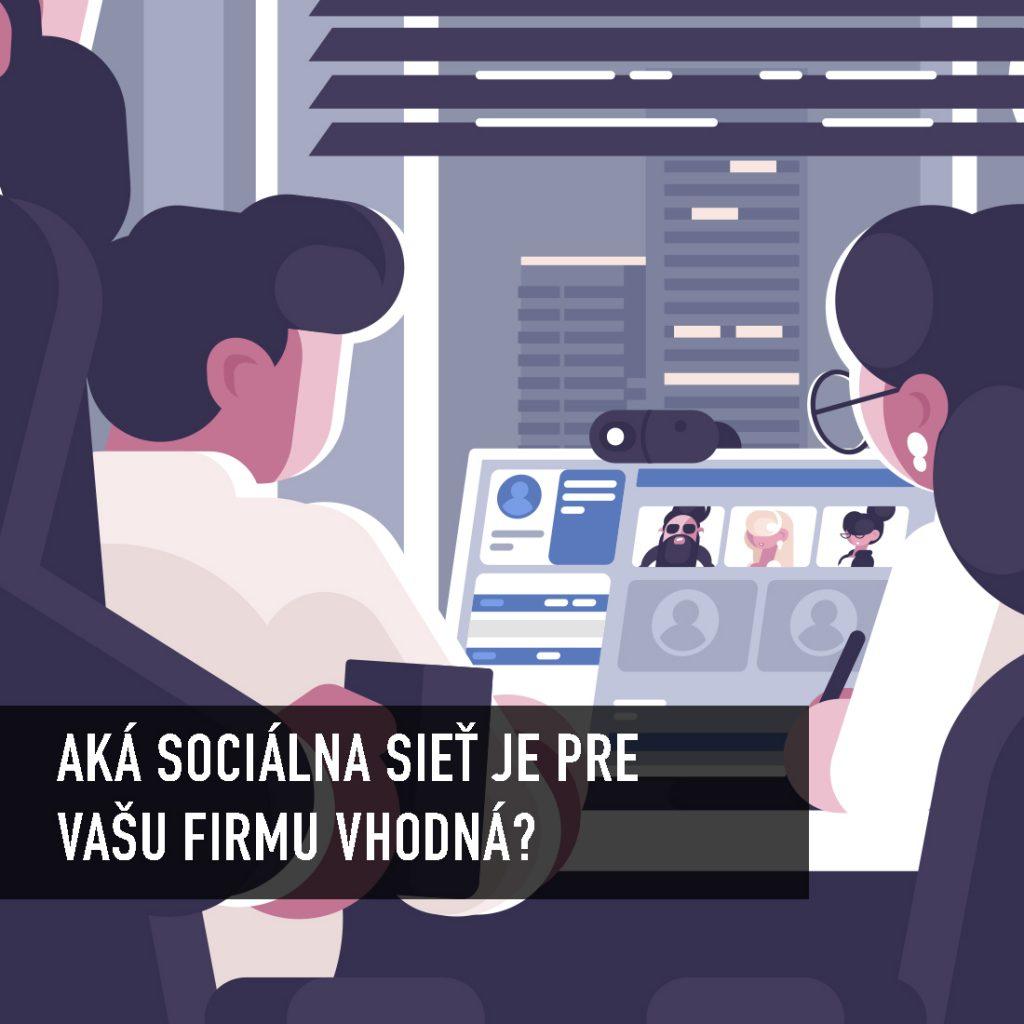 Ktorá firma by mala byť na sociálnych sieťach a kto tam nemá čo hľadať