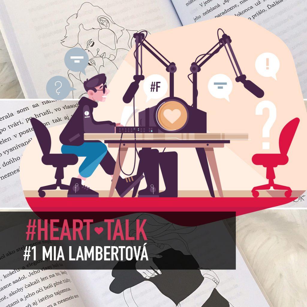 Heart-talk #1 s Miou Lambertovou o budovaní povedomia na sociálnych sieťach